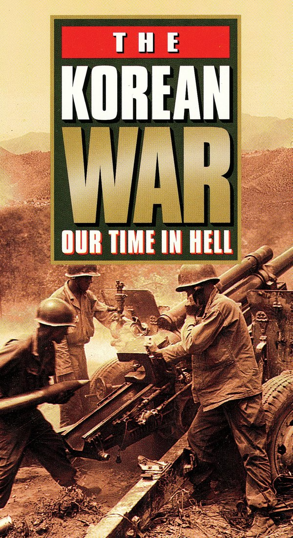 The Korean War: Our time in hell poster
