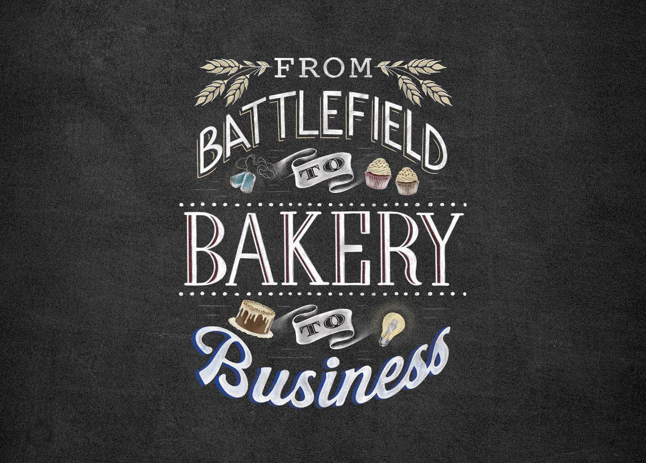 from battlefield to bakery to business written in cute lettering